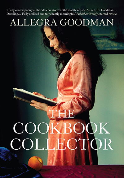 The front cover of the book 'The Cookbook Collector' by Allegra Goodman: a young woman standing reading a book